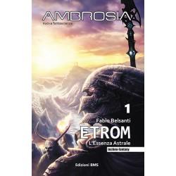 AMBROSIA - 1 ETROM  di Fabio Belsanti