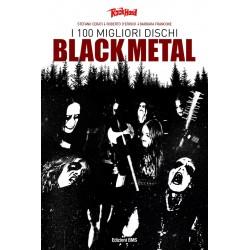 I 100 MIGLIORI DISCHI BLACK METAL