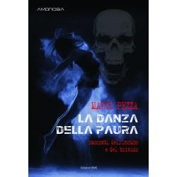 LA DANZA DELLA PAURA di Marco Pezza