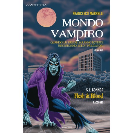 MONDO VAMPIRO di Francesco Marrelli